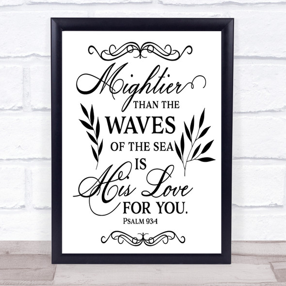 Christian Mightier Than The Waves His Love Quote Typography Wall Art Print