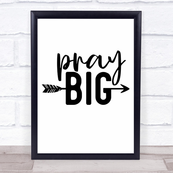 Christian Pray Big Quote Typography Wall Art Print