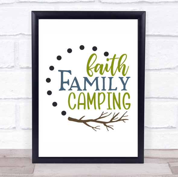 Faith Family Camping Quote Typography Wall Art Print