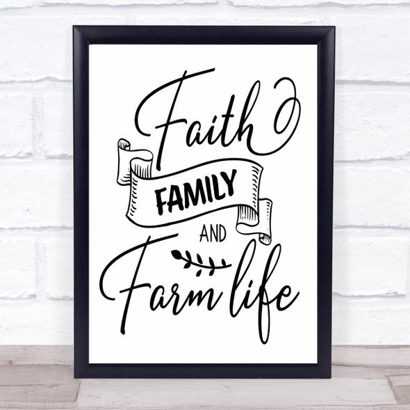 Faith Family Farm Life Quote Typography Wall Art Print
