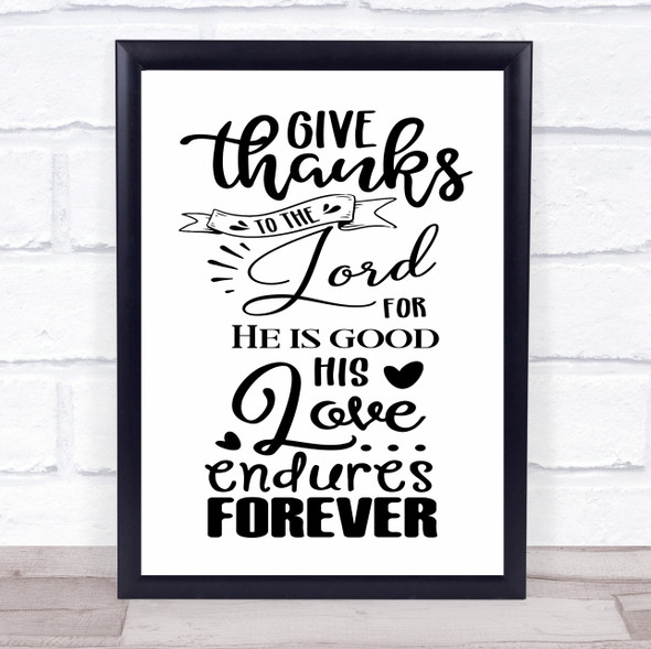 Give Thanks To The Lord Christian Quote Typography Wall Art Print