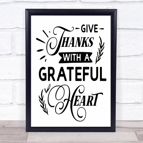 Give Thanks With A Grateful Heart Quote Typography Wall Art Print