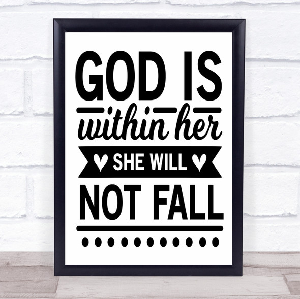 God Is Within Her She Will Not Fall Quote Typography Wall Art Print