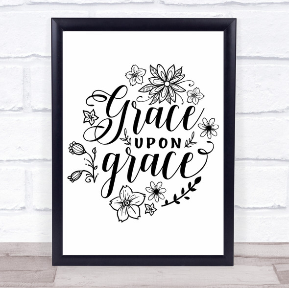 Grace Upon Grace Floral Quote Typography Wall Art Print