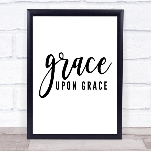 Grace Upon Grace Quote Typography Wall Art Print