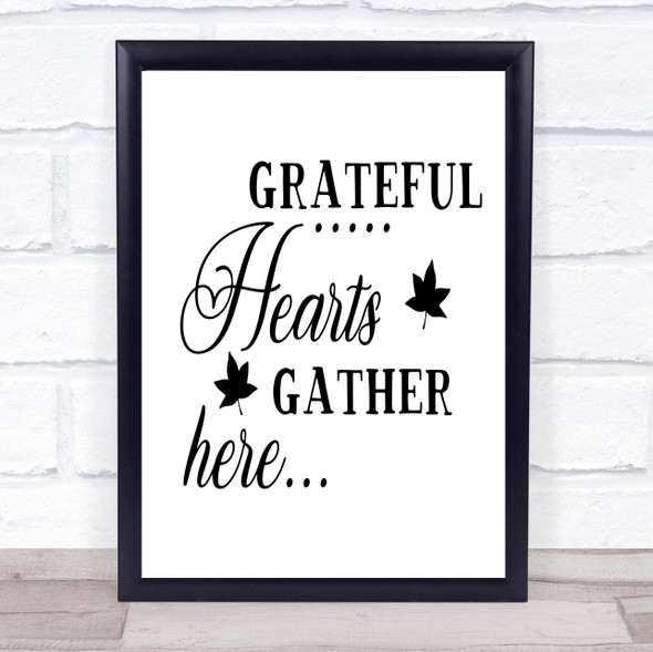 Grateful Hearts Gather Here Quote Typography Wall Art Print