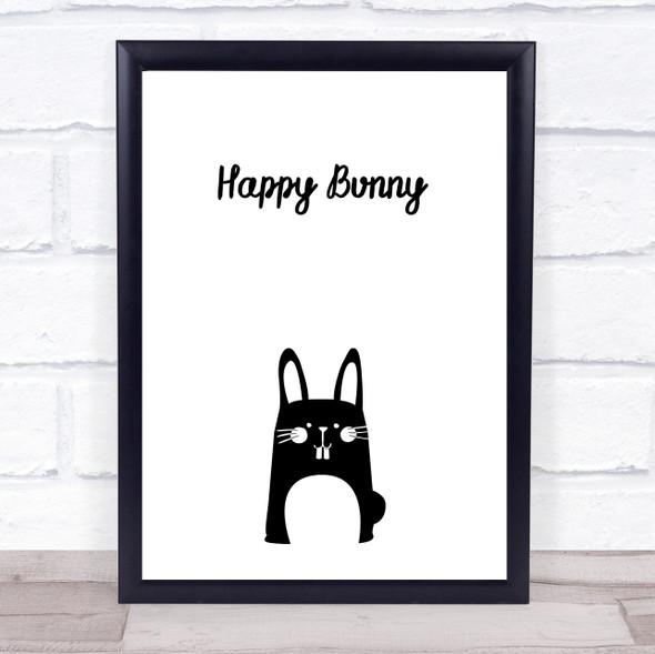 Happy Bunny Quote Typography Wall Art Print