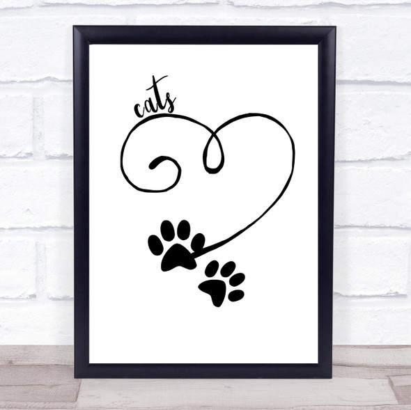 Heart Paw Cats Quote Typography Wall Art Print