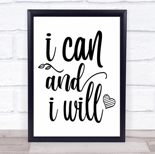 I Can And I Will Quote Typography Wall Art Print