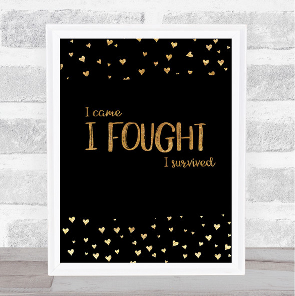 I Fought Gold Quote Typography Wall Art Print