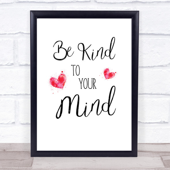 Be Kind To Your Mind Quote Typography Wall Art Print