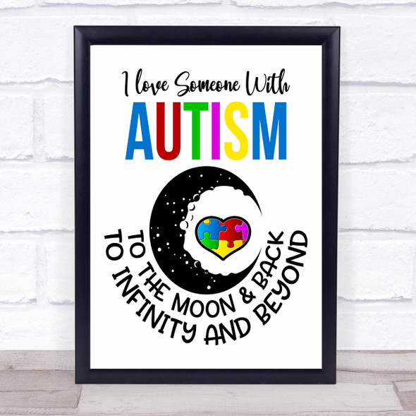 I Love Someone With Autism Quote Typography Wall Art Print