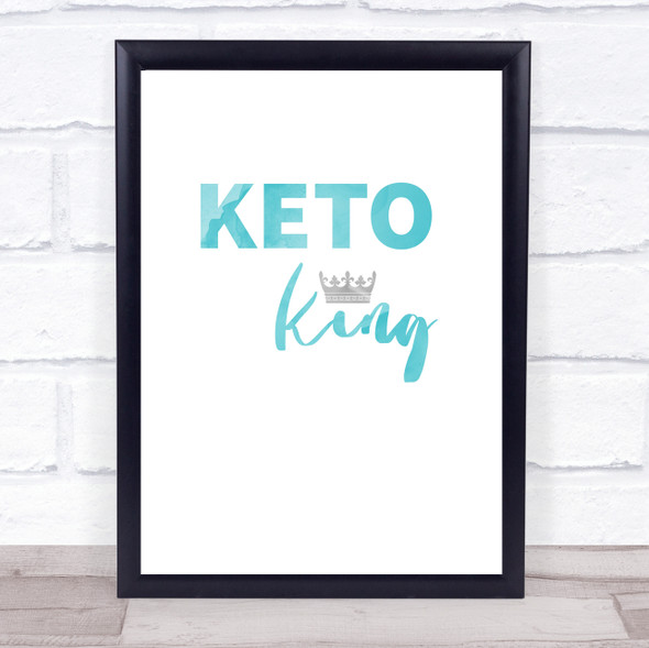 Keto King Blue Quote Typography Wall Art Print