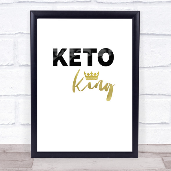 Keto King Quote Typography Wall Art Print