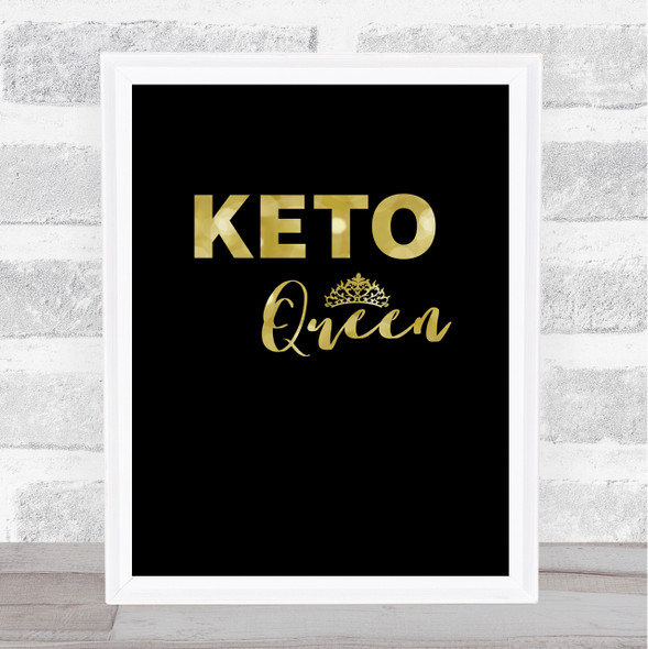 Keto Queen Gold Black Quote Typography Wall Art Print