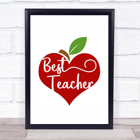 Best Teacher Heart Apple Quote Typography Wall Art Print
