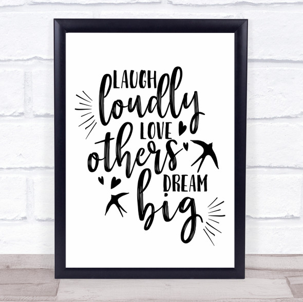 Laugh Loudly Dream Big Quote Typography Wall Art Print