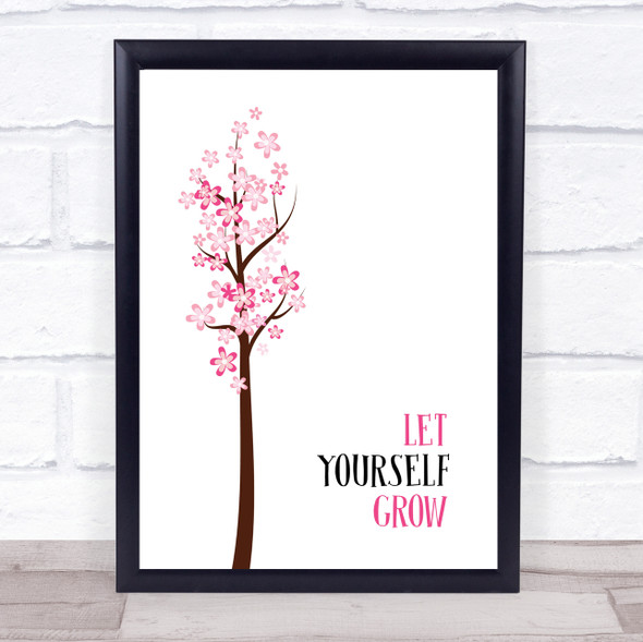 Let Yourself Grow Quote Typography Wall Art Print