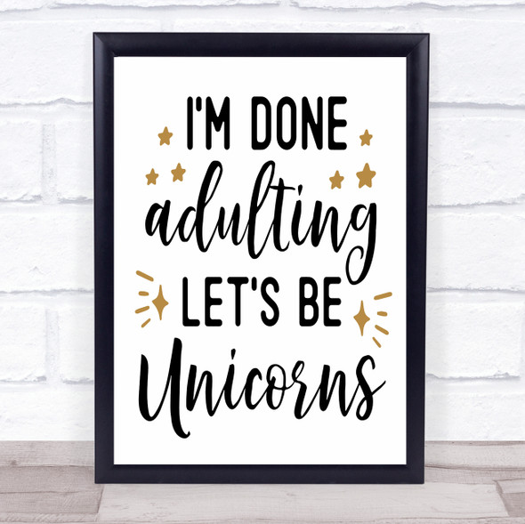 Lets Be Unicorns Quote Typography Wall Art Print