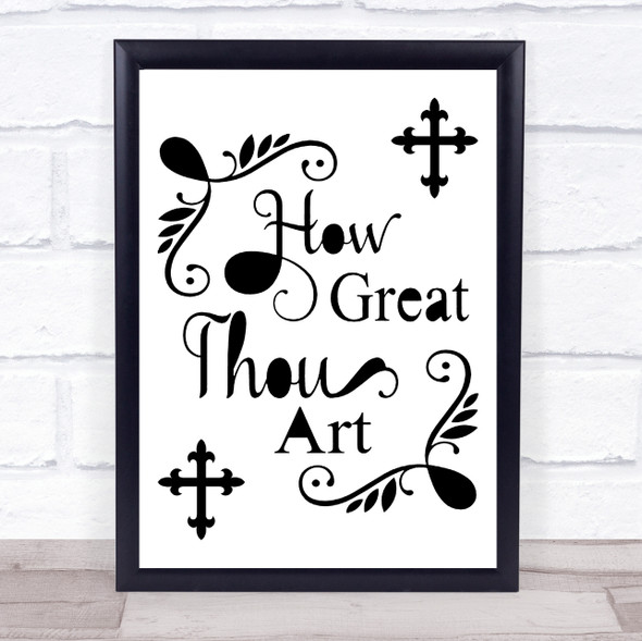 Black & White Christian How Great Quote Typography Wall Art Print