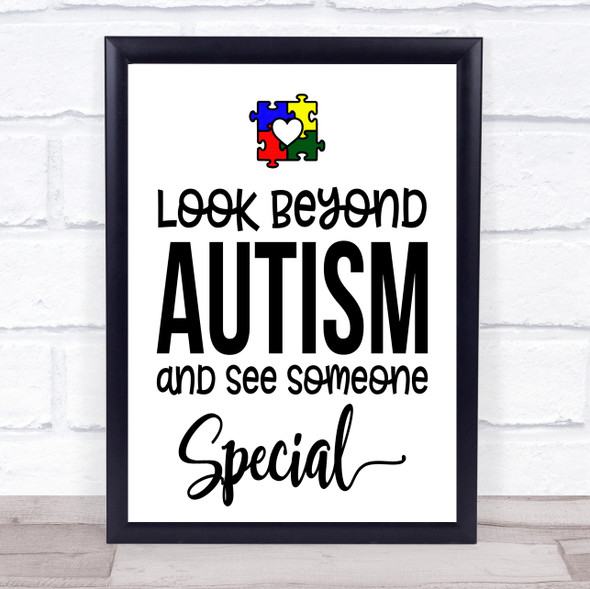 Look Beyond Autism See Someone Special Quote Typography Wall Art Print
