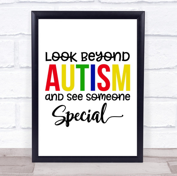 Look Beyond Autism Quote Typography Wall Art Print