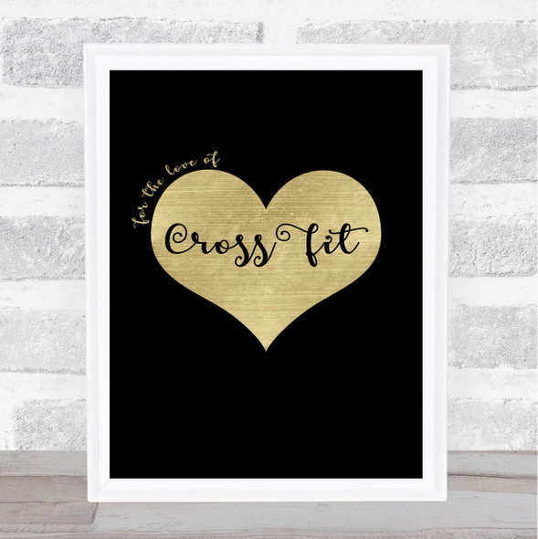Love Cross Fit Black Gold Quote Typography Wall Art Print