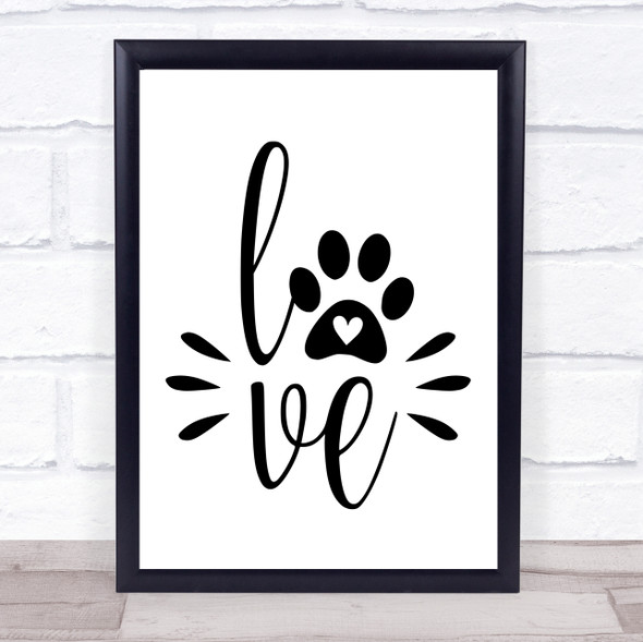 Love Dog Pawprint Quote Typography Wall Art Print