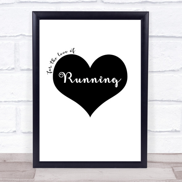 Love Running Quote Typography Wall Art Print