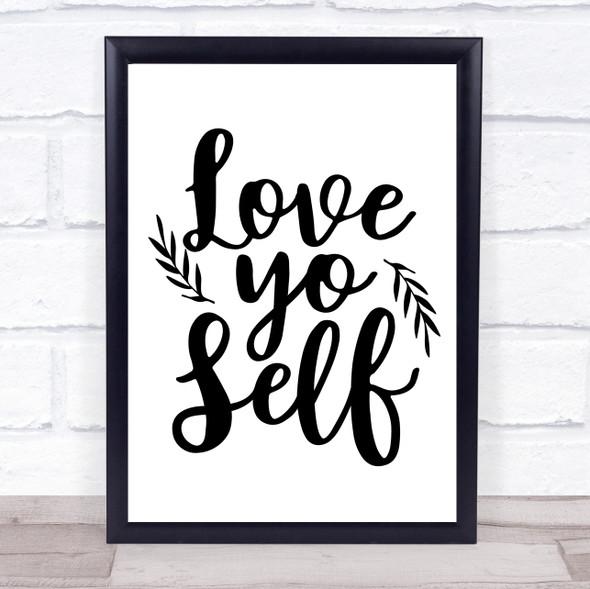 Love Yo Self Quote Typography Wall Art Print