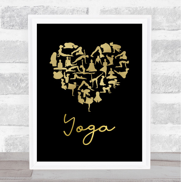 Love Yoga Heart Silhouette Black & Gold Quote Typography Wall Art Print