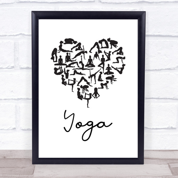 Love Yoga Heart Silhouette Black & White Quote Typography Wall Art Print