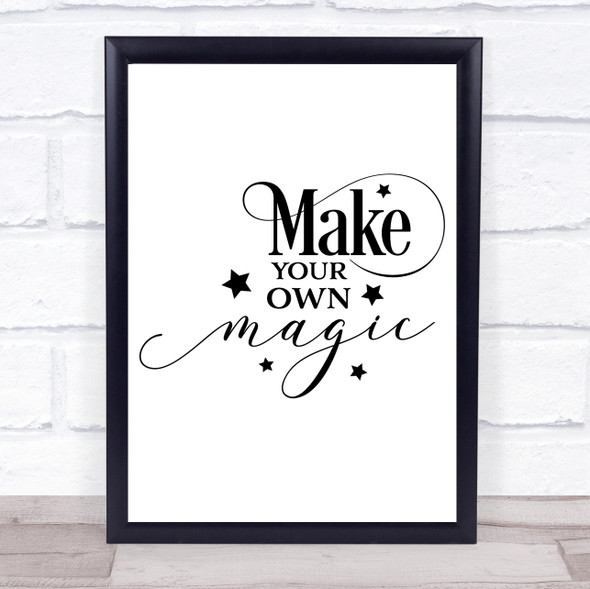 Make Your Own Magic Quote Typography Wall Art Print
