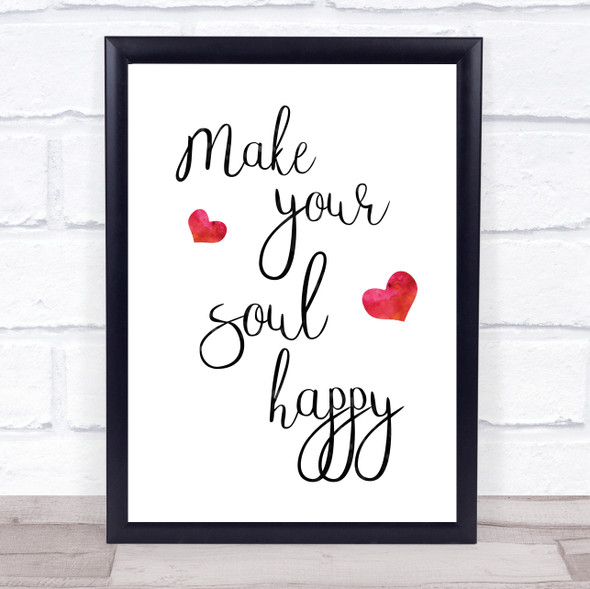 Make Your Soul Happy Quote Typography Wall Art Print