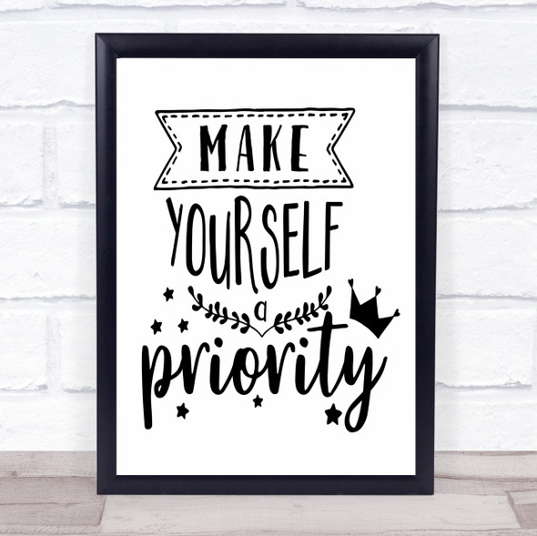 Make Yourself A Priority Quote Typography Wall Art Print