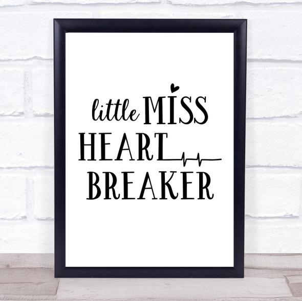 Miss Heartbreaker Quote Typography Wall Art Print
