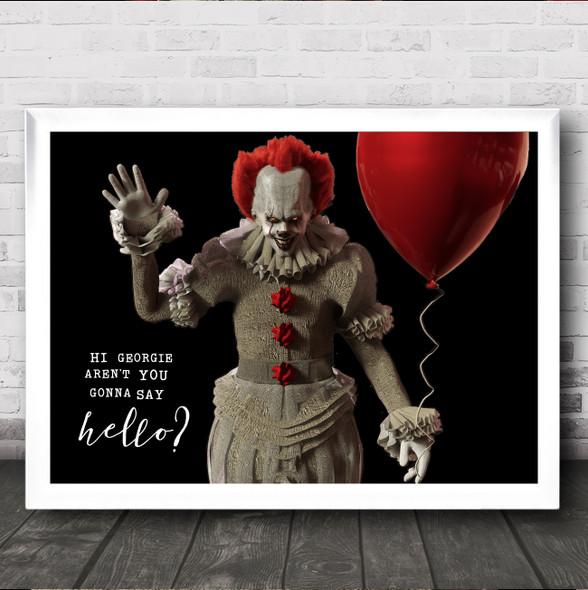It Clown Georgie Gonna Say Hello Decorative Wall Art Print