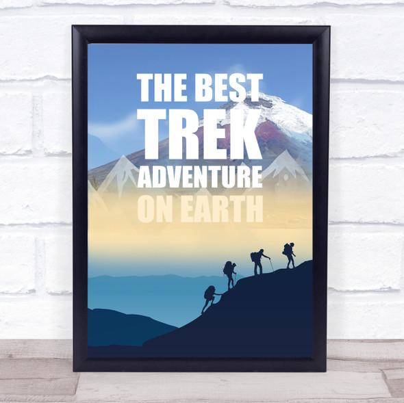 The Best Trek Adventure Decorative Wall Art Print
