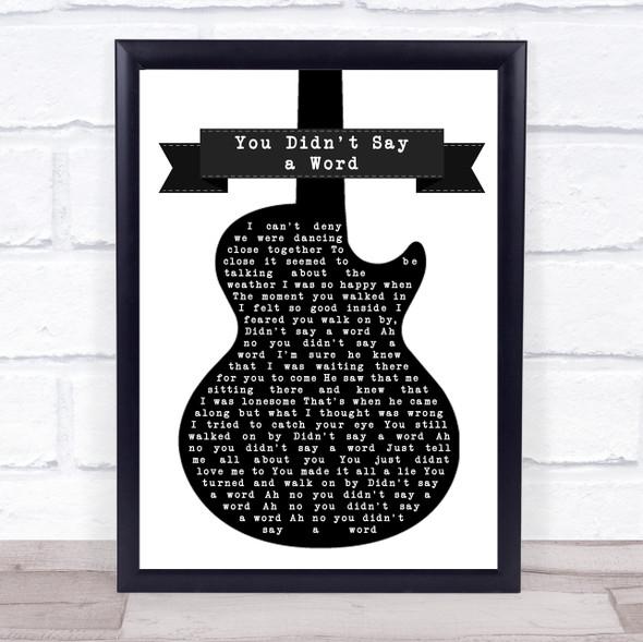 Yvonne Baker You Didn't Say a Word Black & White Guitar Song Lyric Print