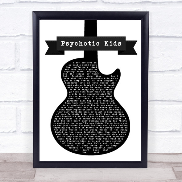 YUNGBLUD Psychotic Kids Black & White Guitar Song Lyric Print