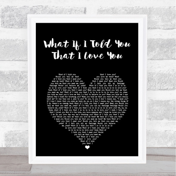 Ali Gatie What If I Told You That I Love You Black Heart Song Lyric Print
