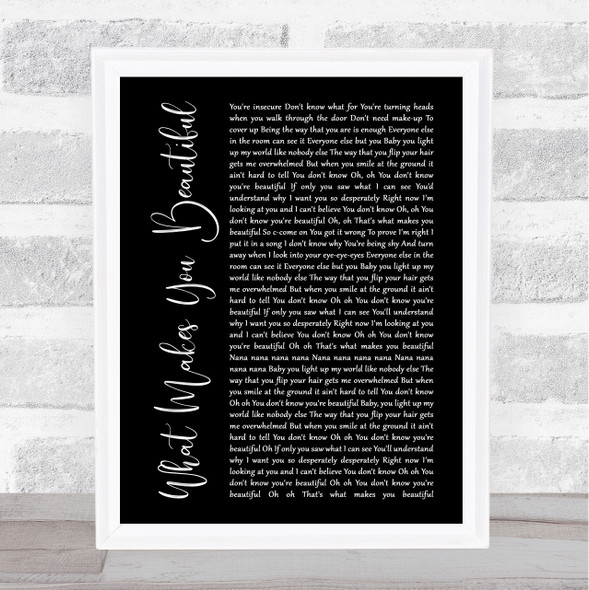 One Direction What Makes You Beautiful Black Script Song Lyric Print