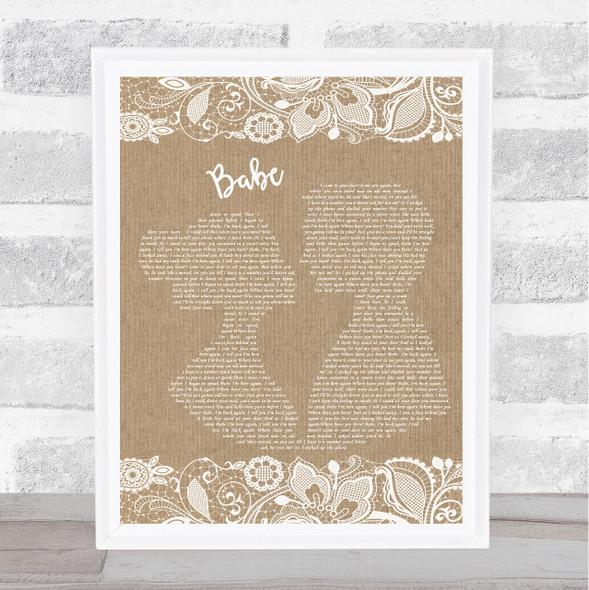 Take That Babe Burlap & Lace Song Lyric Print