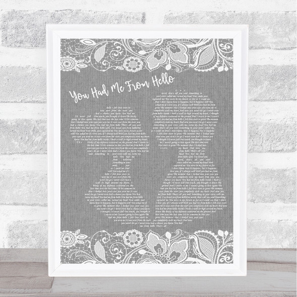 Kenny Chesney You Had Me From Hello Grey Burlap & Lace Song Lyric Print