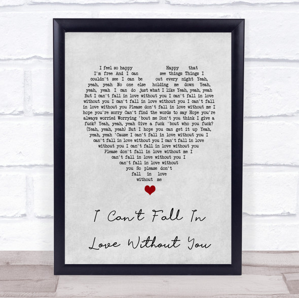 Zara Larsson I Can't Fall In Love Without You Grey Heart Song Lyric Print