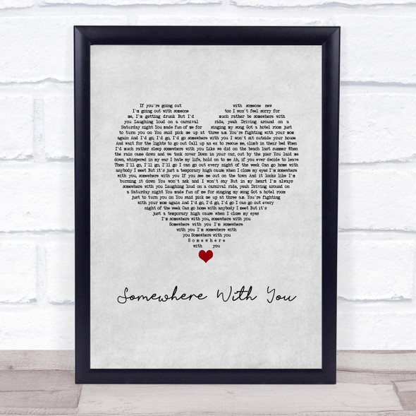 Kenny Chesney Somewhere With You Grey Heart Song Lyric Print