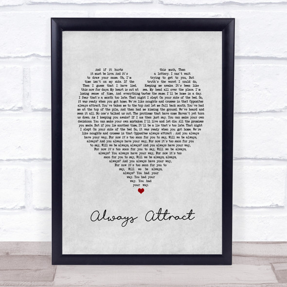 You Me At Six Always Attract Grey Heart Song Lyric Print