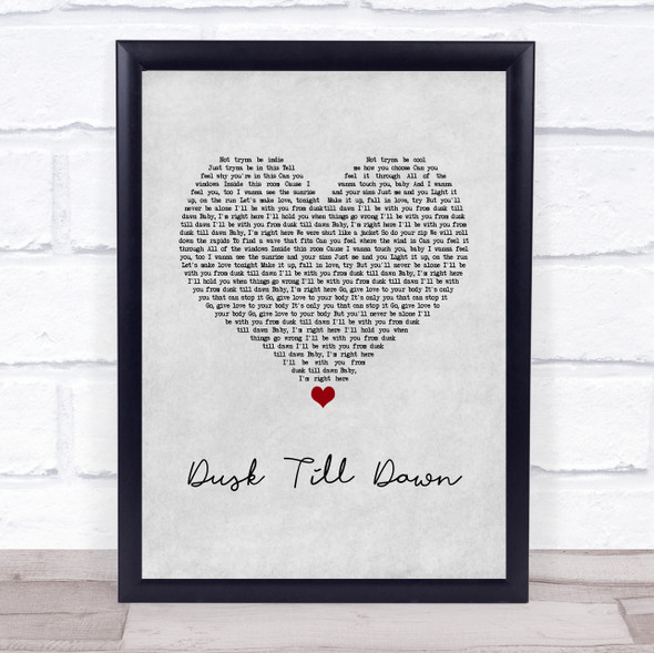 ZAYN ft. Sia Dusk Till Dawn Grey Heart Song Lyric Print