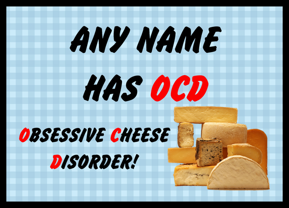 Funny Obsessive Disorder Cheese Blue Personalised Dinner Table Placemat