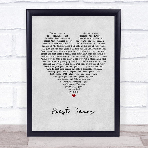 5 Seconds Of Summer Best Years Grey Heart Song Lyric Print